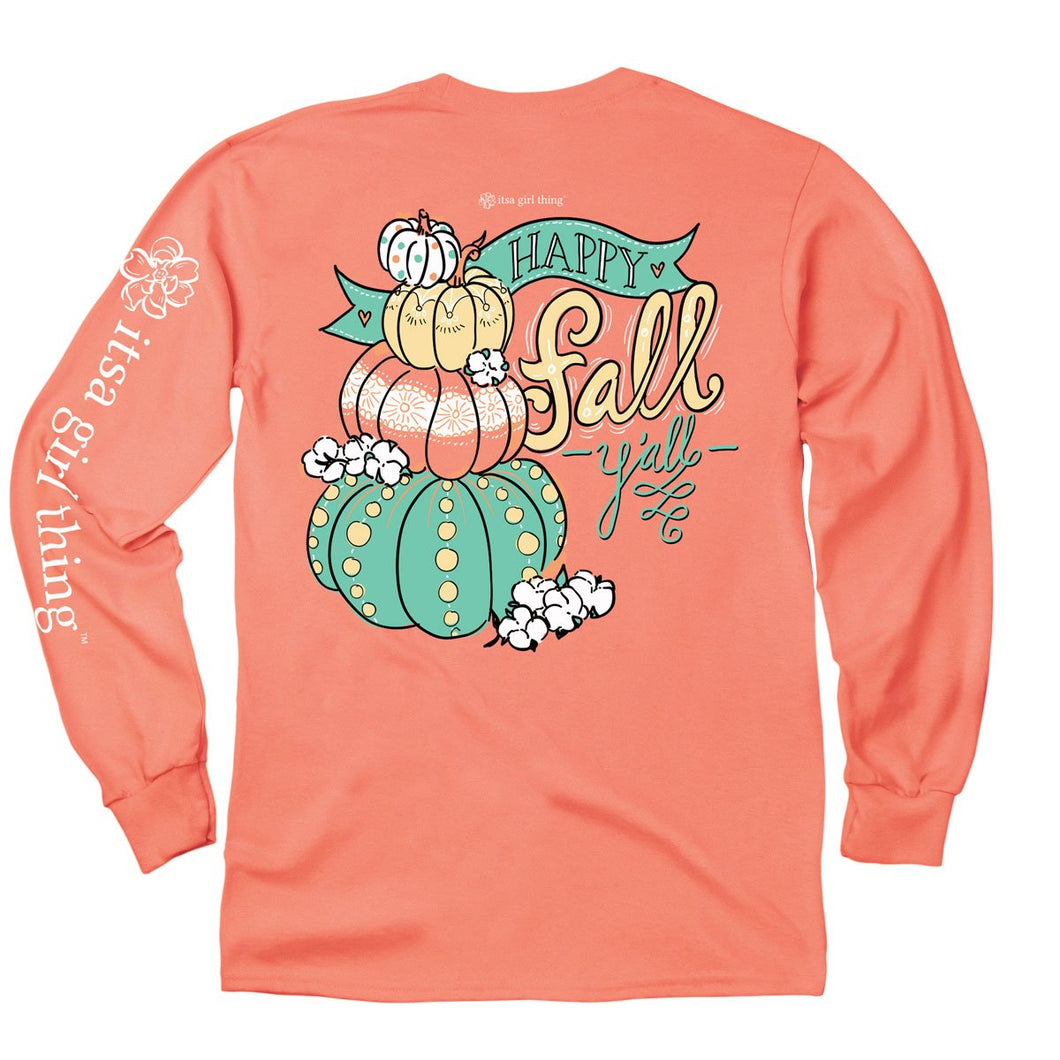 ITS A GIRL THING HAPPY FALL Y'ALL LONG SLEEVE T-SHIRT