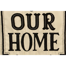 Load image into Gallery viewer, EVERGREEN WELCOME TO OUR HOME APPLIQUE GARDEN FLAG