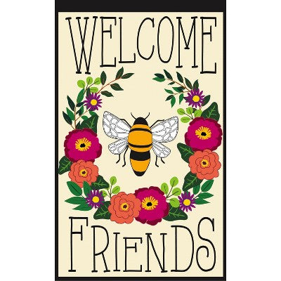 Evergreen Bee Welcome Friends Garden Flag