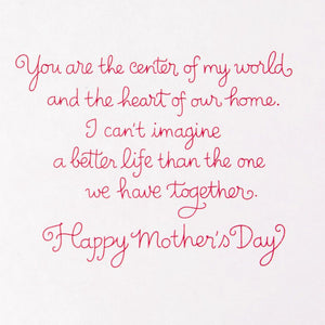 HALLMARK I LOVE OUR LIFE TOGETHER MOTHER'S DAY CARD FOR WIFE