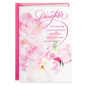 HALLMARK EVERYTHING A PARENT COULD HOPE FOR MOTHER'S DAY CARD FOR DAUGHTER