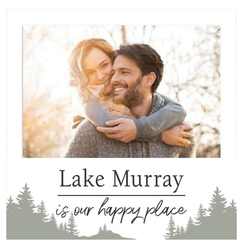 P. Graham Dunn Lake Murray is Our Happy Place Frame