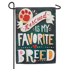 EVERGREEN RESCUED IS MY FAVORITE BREED GARDEN FLAG