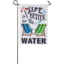 Evergreen Life is Better on the Water Garden Flag