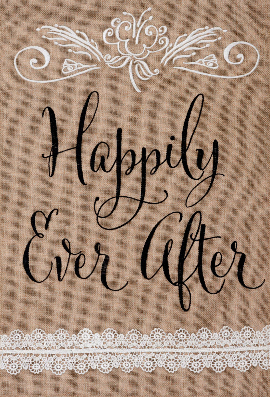 CUSTOM DECOR HAPPILY EVER AFTER GARDEN FLAG
