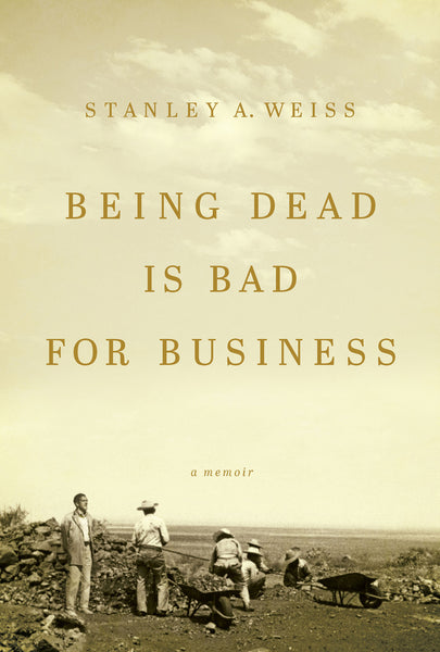 Being Dead is Bad for Business book cover