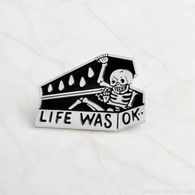 Life Was Ok Skull Pins - Style1-Silver - Custom Made | Free Shipping