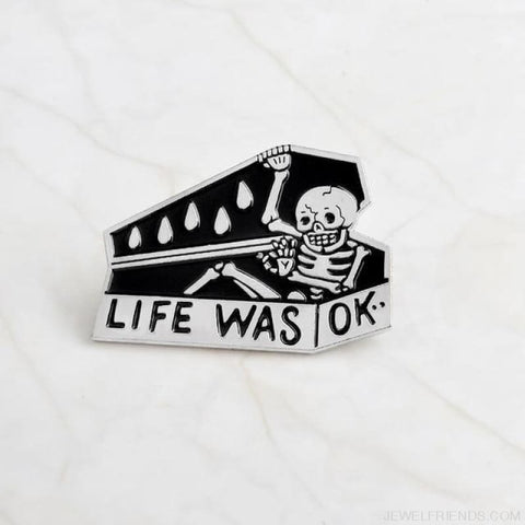 Image of Life Was Ok Skull Pins - Style1-Silver - Custom Made | Free Shipping