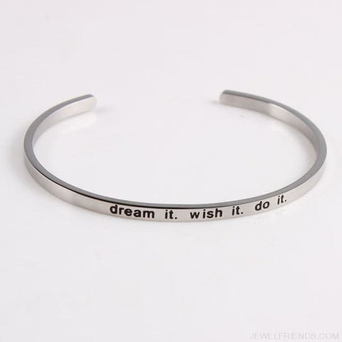 Quotes Mantra Bracelets 316L Stainless Steel Cuff Bracelet - Dream It Wish It Do - Custom Made | Free Shipping