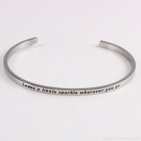 Quotes Mantra Bracelets 316L Stainless Steel Cuff Bracelet - Leave A Little Spark - Custom Made | Free Shipping