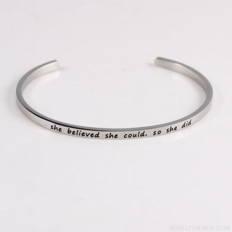 Quotes Mantra Bracelets 316L Stainless Steel Cuff Bracelet - She Believed She Cou - Custom Made | Free Shipping