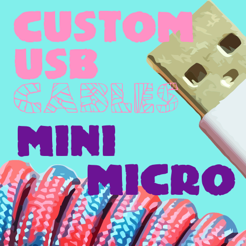 Custom Mini/Micro USB 🔮
