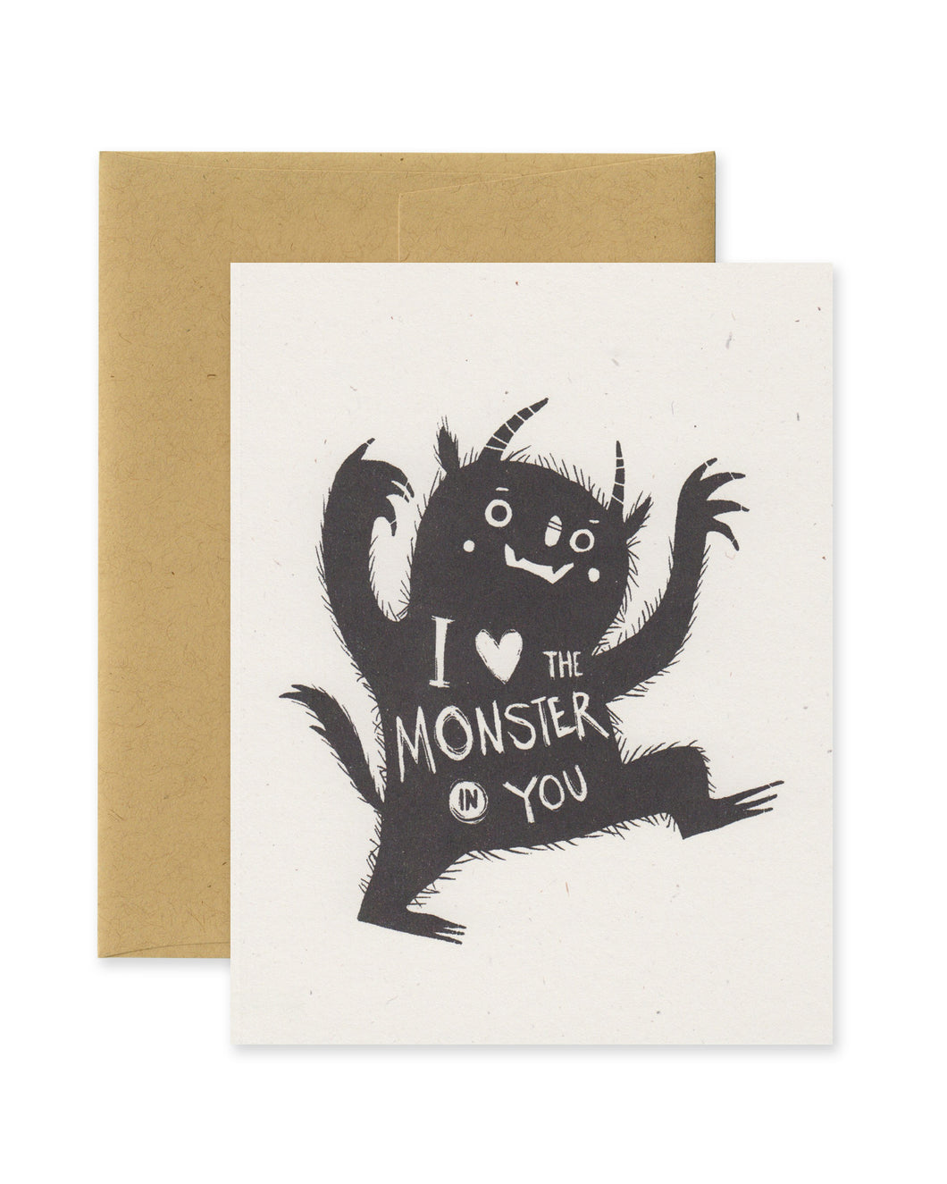 I Love the Monster in You Card