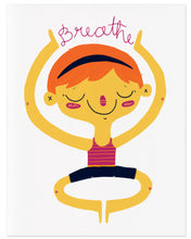 Load image into Gallery viewer, Breathe Yoga Meditation Art Print