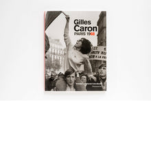 Gilles Caron Paris 1968 exhibition album