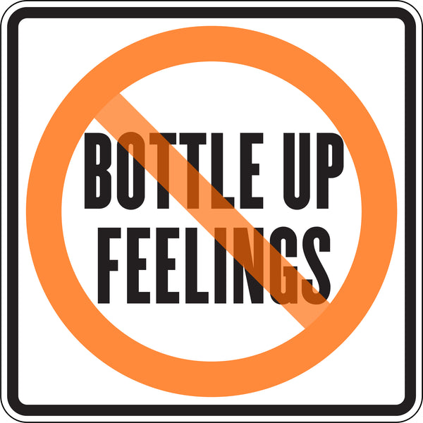BOTTLE UP FEELINGS
