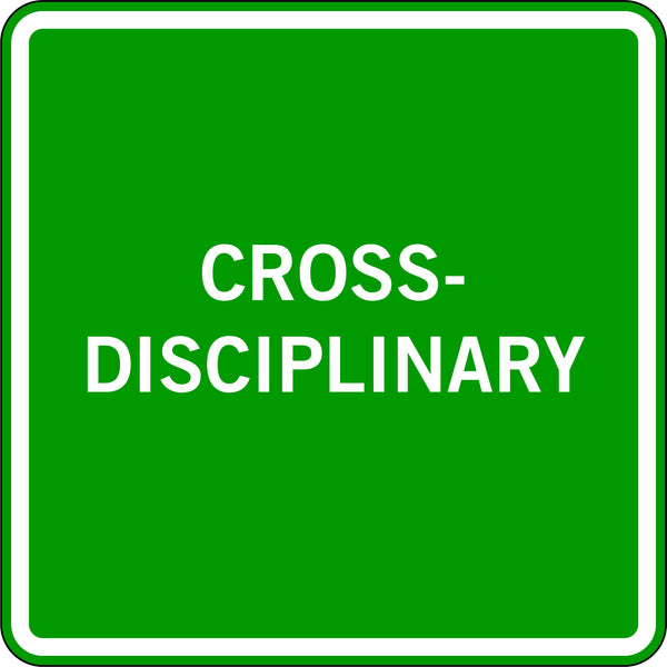 CROSS-DISCIPLINARY