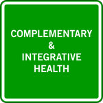 COMPLEMENTARY & INTEGRATIVE HEALTH