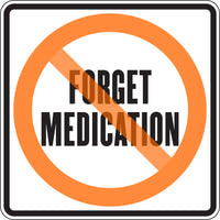 FORGET MEDICATION