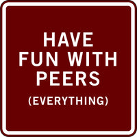 HAVE FUN WITH PEERS