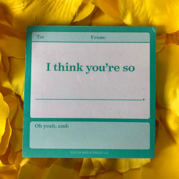 I THINK YOU'RE SO …