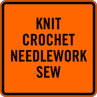 KNIT, CROCHET, NEEDLEWORK, SEW