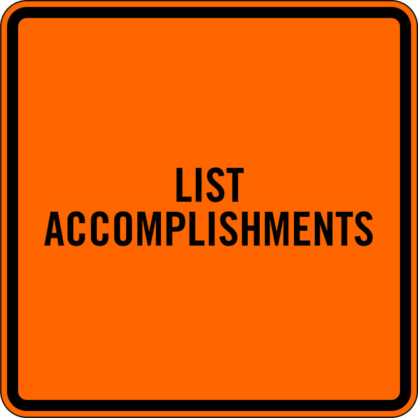 LIST ACCOMPLISHMENTS