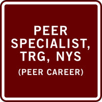 PEER SPECIALIST, TRG, NYS