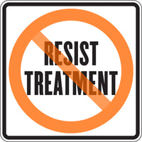 RESIST TREATMENT