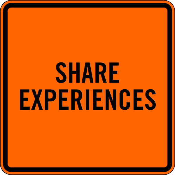 SHARE EXPERIENCES