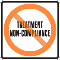 TREATMENT NON-COMPLIANCE