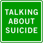 TALKING ABOUT SUICIDE