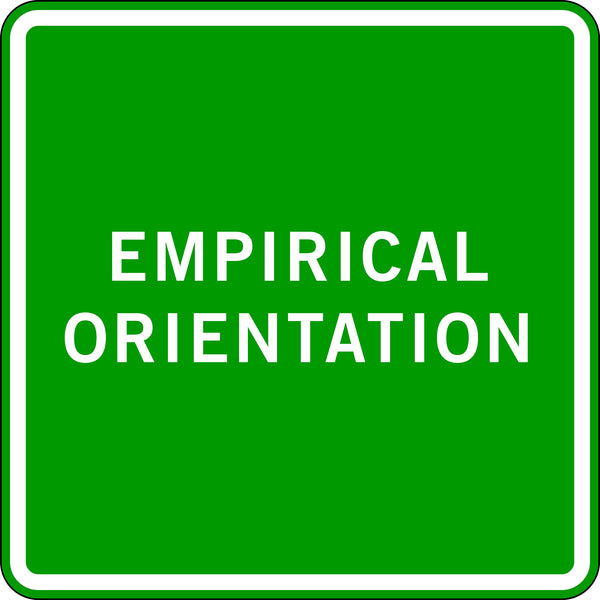 EMPIRICAL ORIENTATION