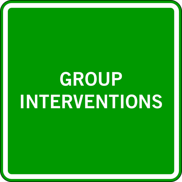 GROUP INTERVENTIONS