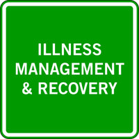 ILLNESS MANAGEMENT & RECOVERY
