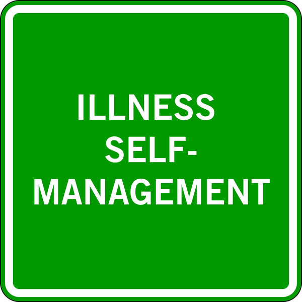 ILLNESS SELF-MANAGEMENT