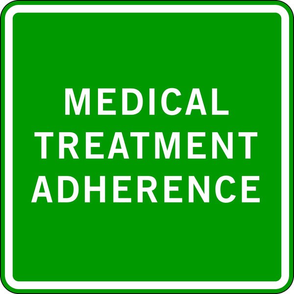 MEDICAL TREATMENT ADHERENCE