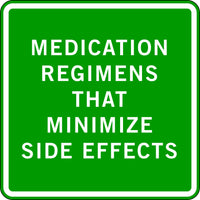 MEDICATION REGIMENS THAT MINIMIZE SIDE EFFECTS