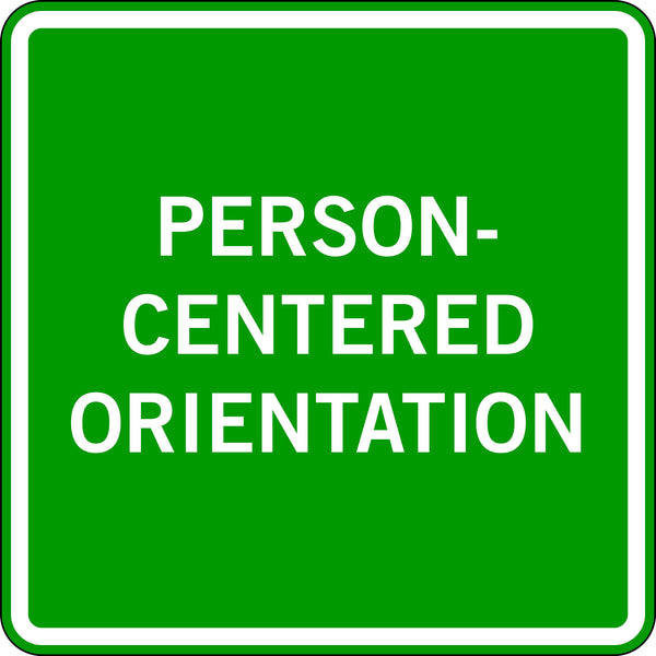 PERSON-CENTERED ORIENTATION