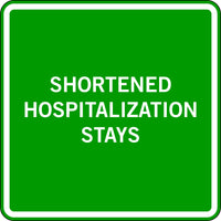 SHORTENED HOSPITALIZATION STAYS