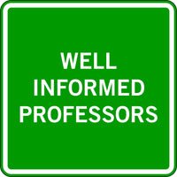 WELL INFORMED PROFESSORS