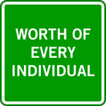 WORTH OF EVERY INDIVIDUAL