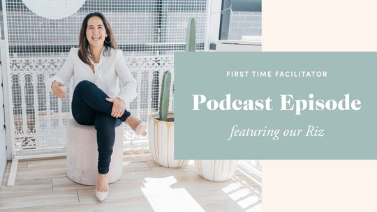 First Time Facilitator Podcast Episode!