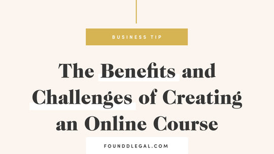 The Benefits and Challenges of Creating an Online Course