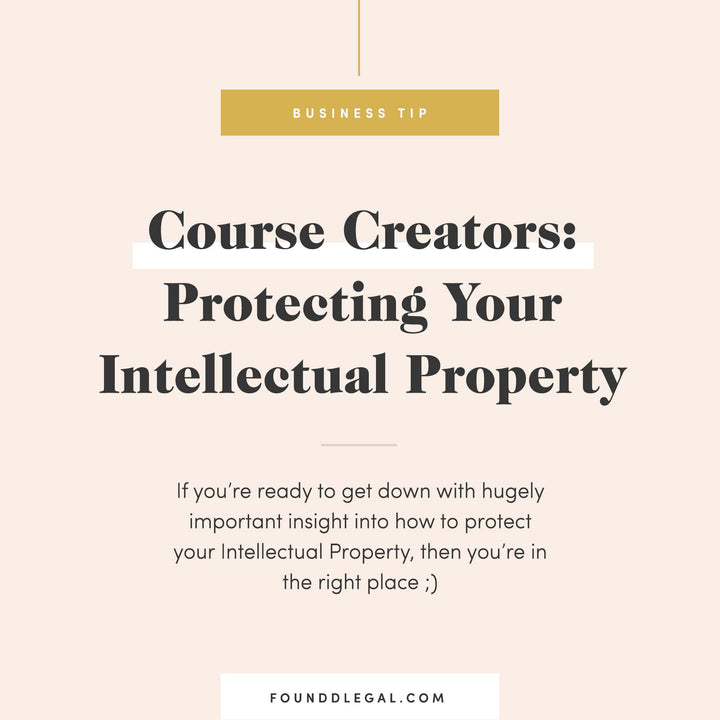 Course Creators: Protecting Your Intellectual Property