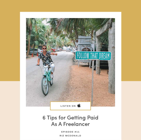 11 | 6 Tips For Getting Paid As A Freelancer