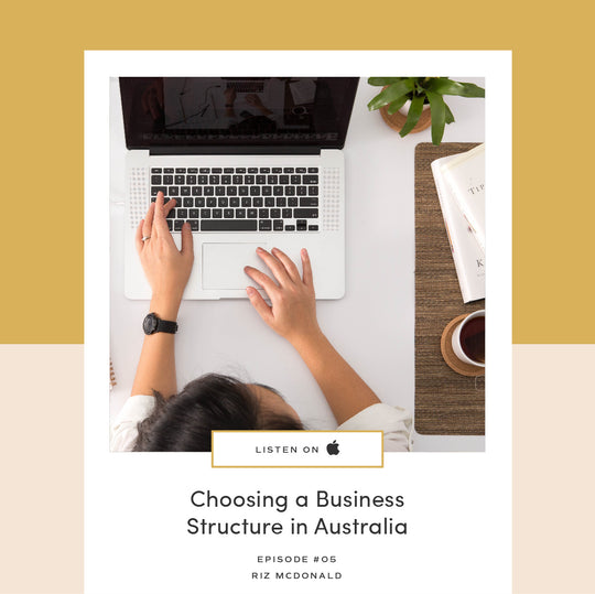 05 | Choosing a Business Structure in Australia