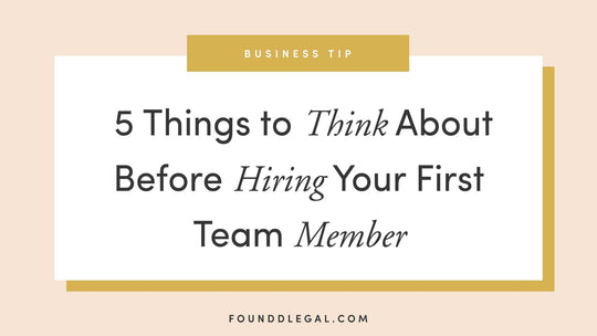 5 Things to Think About Before Hiring Your First Team Member