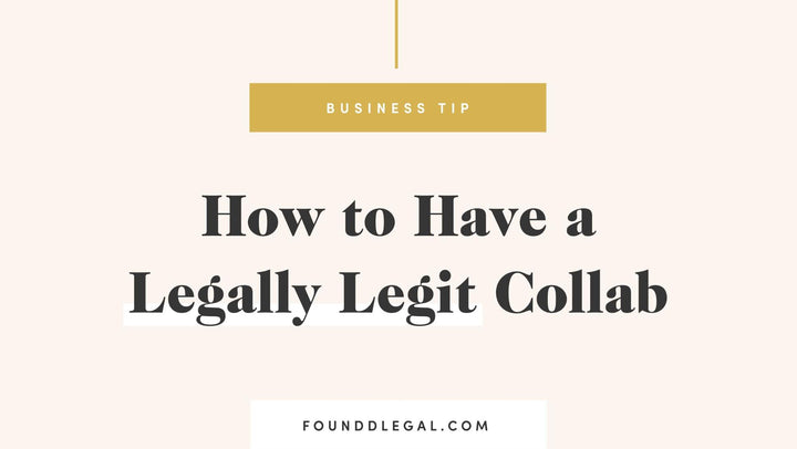 How To Have A Legally Legit Collab