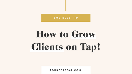How to Grow Clients on Tap